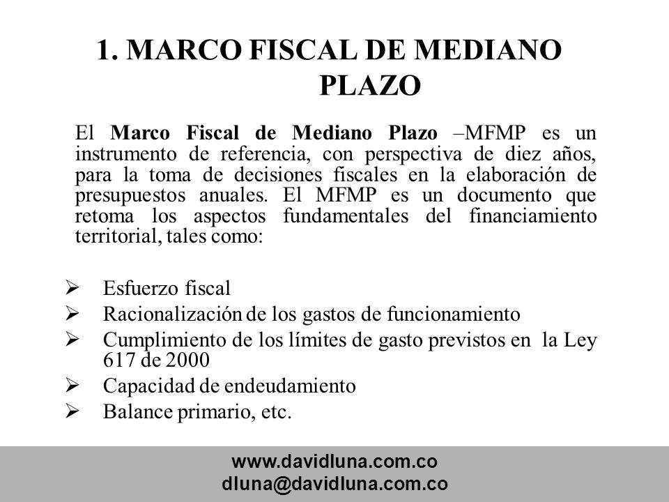 1. MARCO FISCAL DE MEDIANO PLAZO