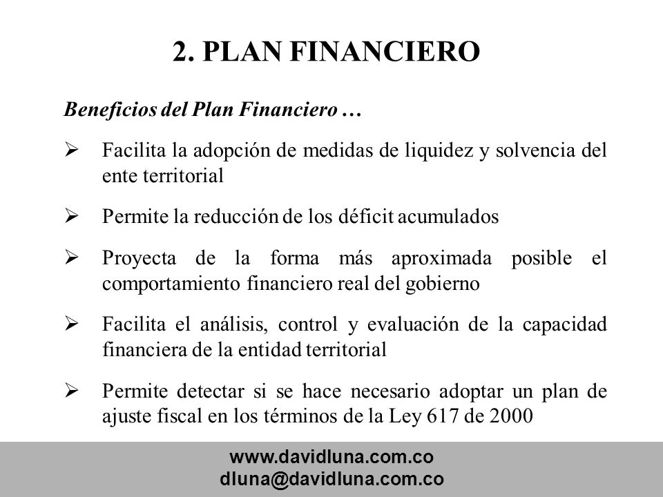 2. PLAN FINANCIERO Beneficios del Plan Financiero …