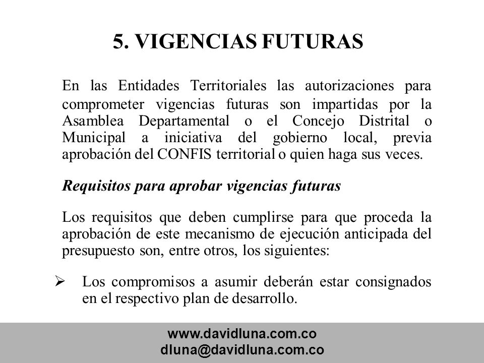 5. VIGENCIAS FUTURAS