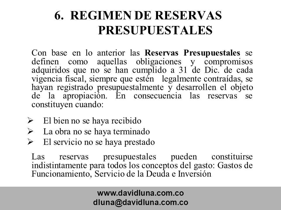 6. REGIMEN DE RESERVAS PRESUPUESTALES