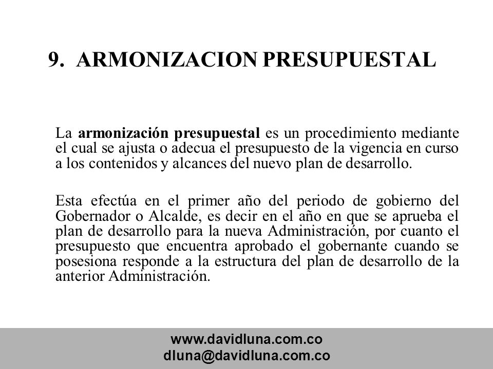 9. ARMONIZACION PRESUPUESTAL