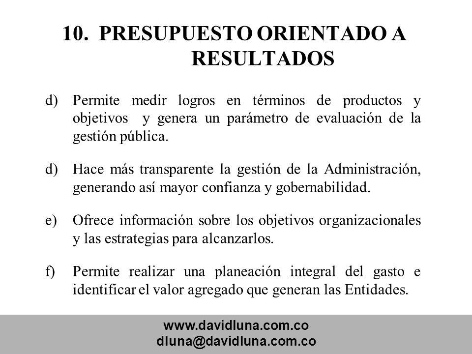 10. PRESUPUESTO ORIENTADO A RESULTADOS