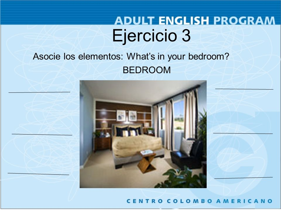 Ejercicio 3 Asocie los elementos: What's in your bedroom BEDROOM 20
