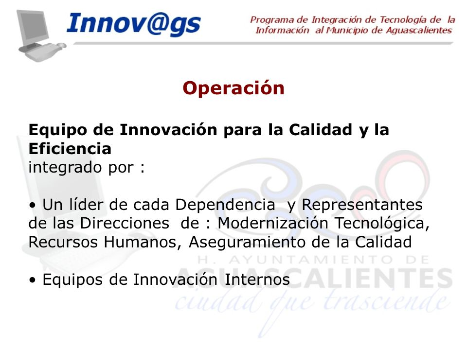 Operación Equipo de Innovación para la Calidad y la Eficiencia