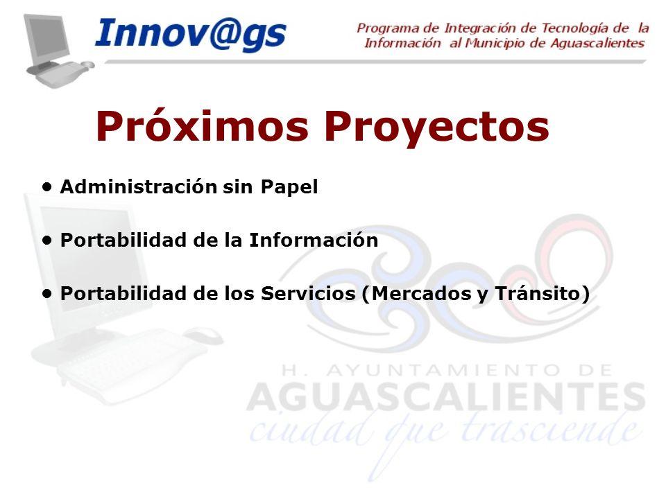 Próximos Proyectos • Administración sin Papel