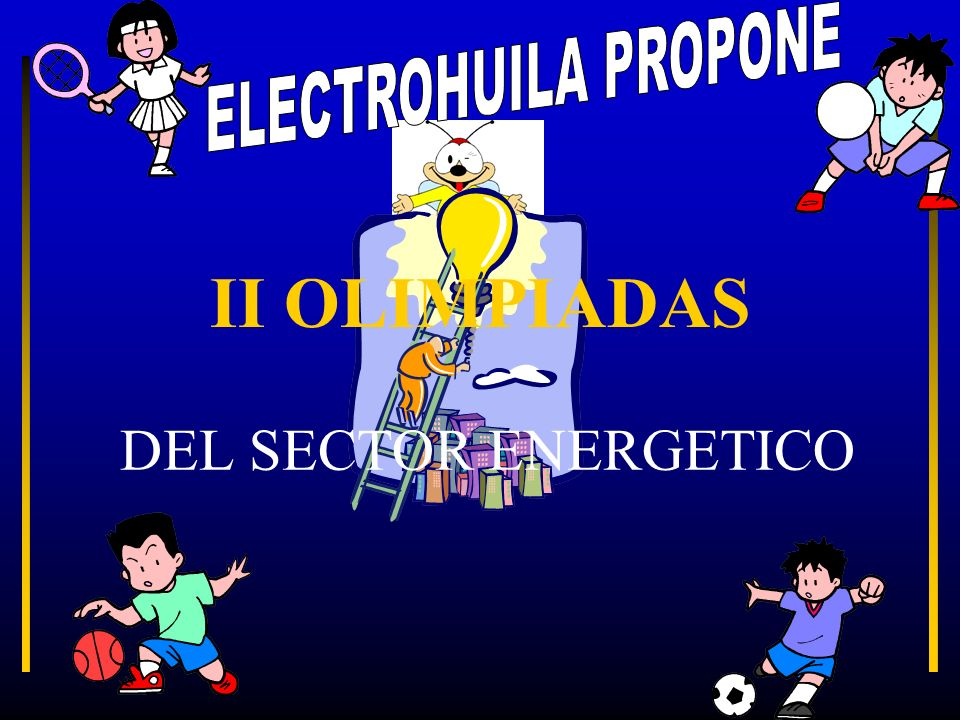 ELECTROHUILA PROPONE II OLIMPIADAS DEL SECTOR ENERGETICO