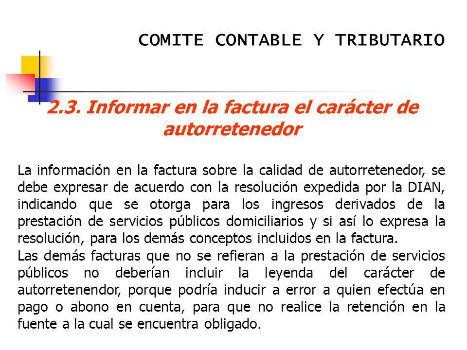 2.3. Informar en la factura el carácter de autorretenedor