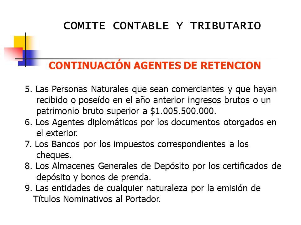 CONTINUACIÓN AGENTES DE RETENCION