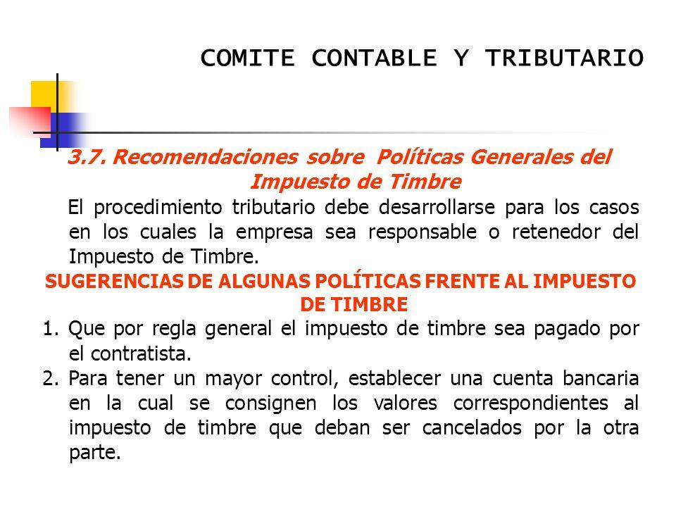 3.7. Recomendaciones sobre Políticas Generales del Impuesto de Timbre