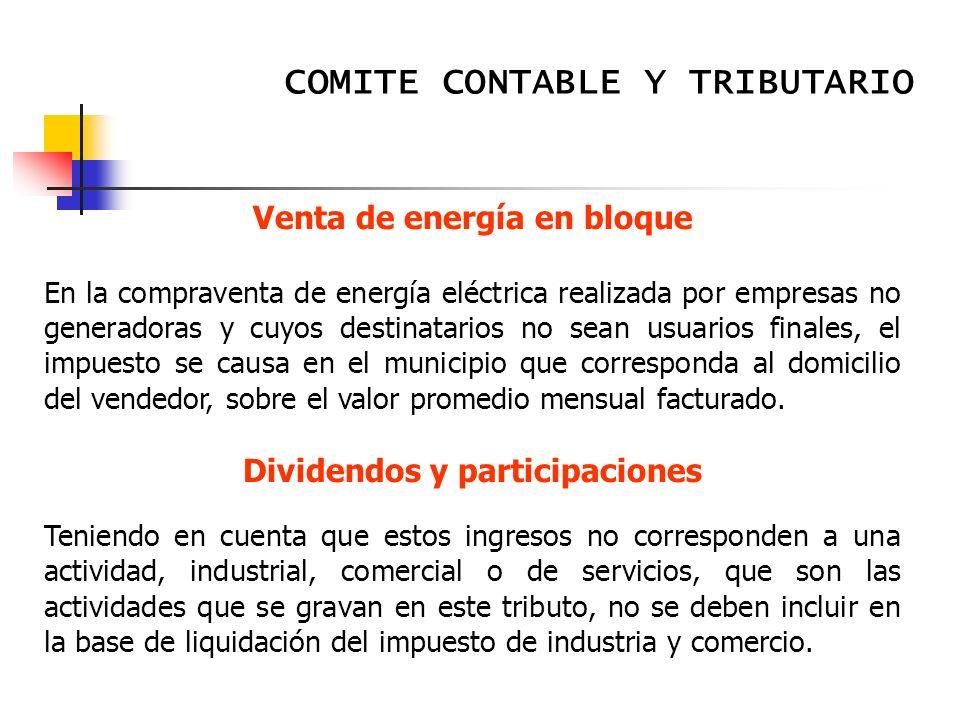 Venta de energía en bloque Dividendos y participaciones