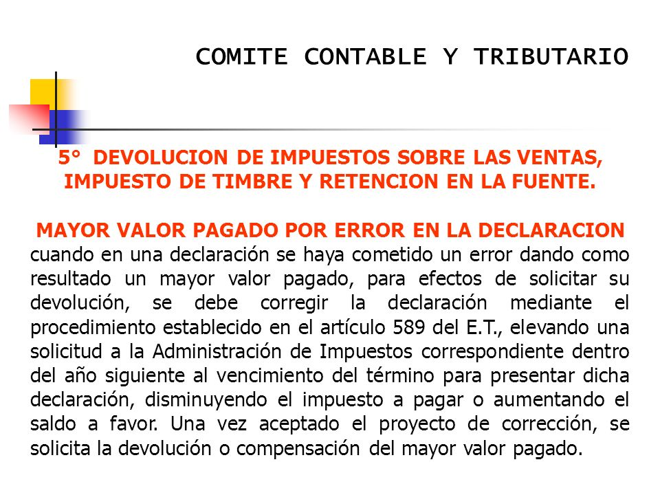 MAYOR VALOR PAGADO POR ERROR EN LA DECLARACION