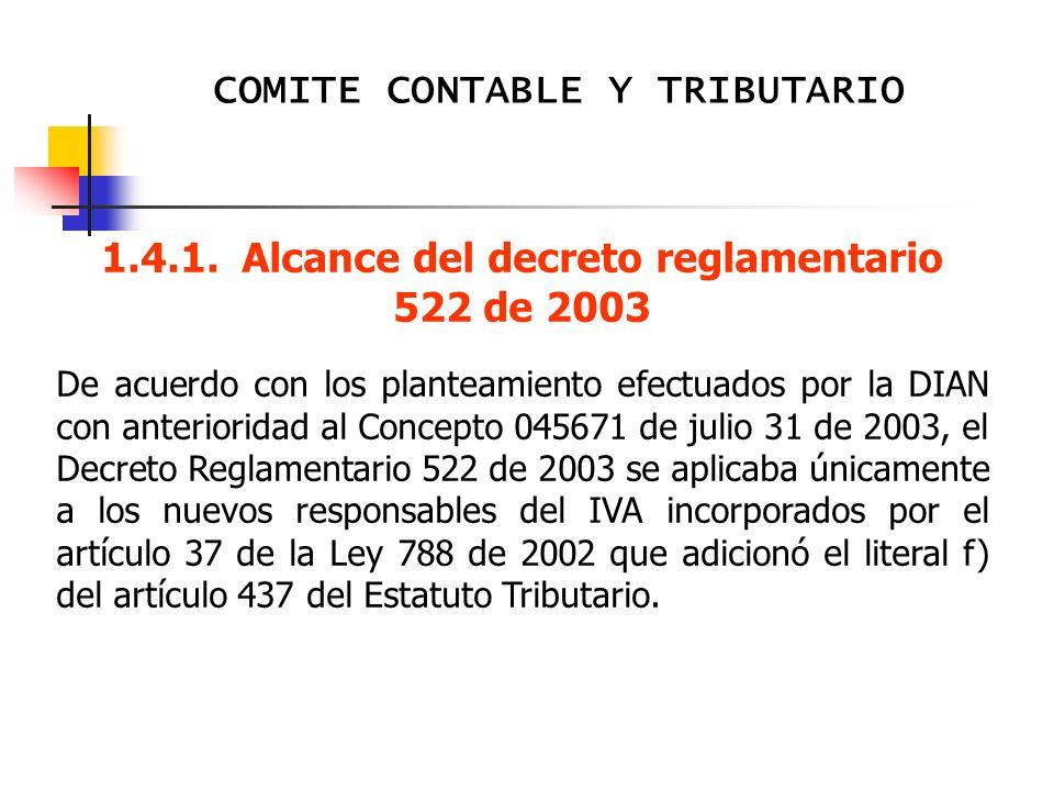 1.4.1. Alcance del decreto reglamentario 522 de 2003