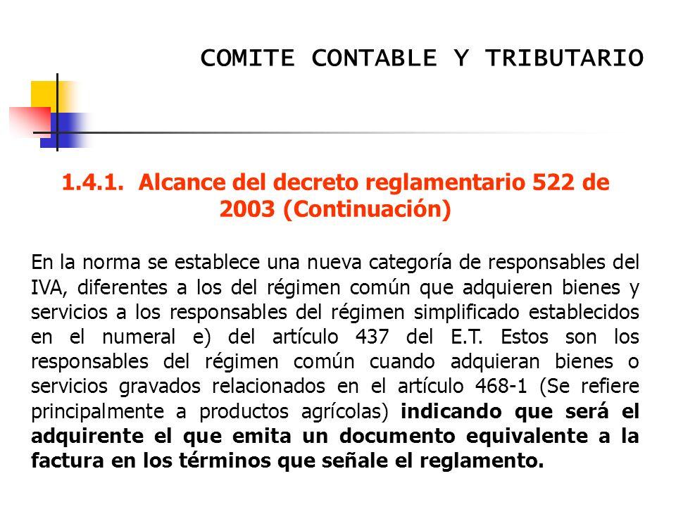 1.4.1. Alcance del decreto reglamentario 522 de 2003 (Continuación)