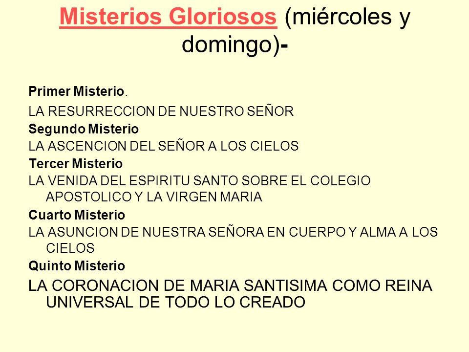 Misterios Gloriosos (miércoles y domingo)-