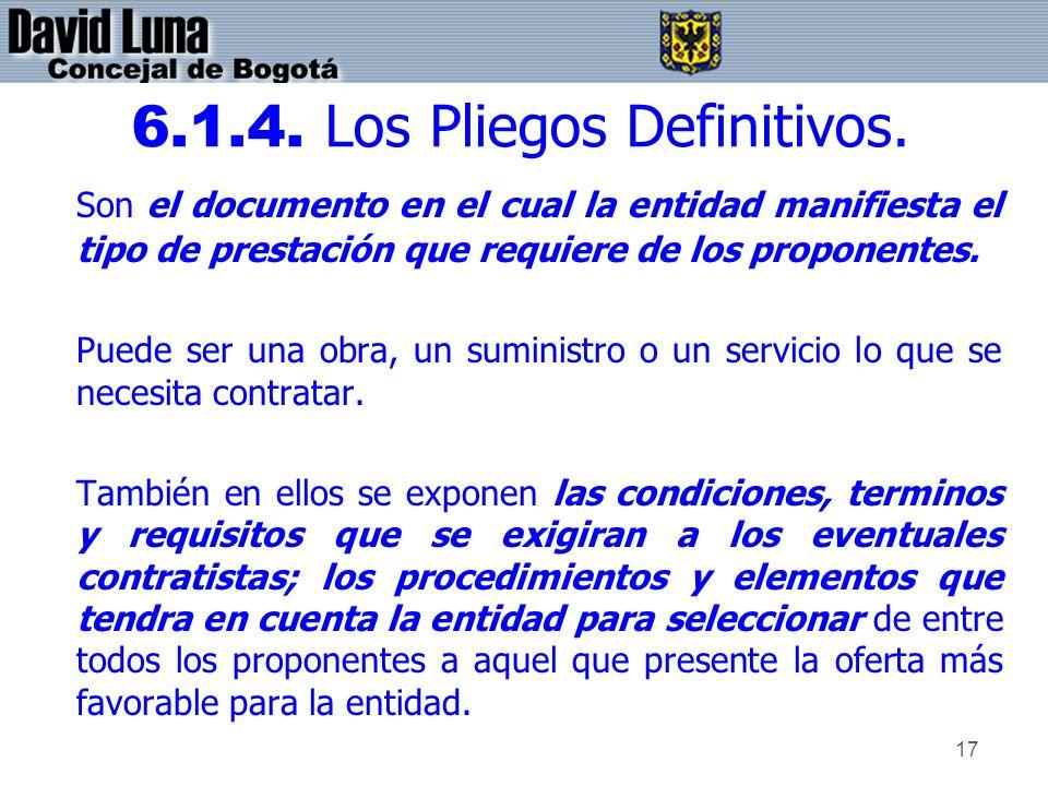 6.1.4. Los Pliegos Definitivos.