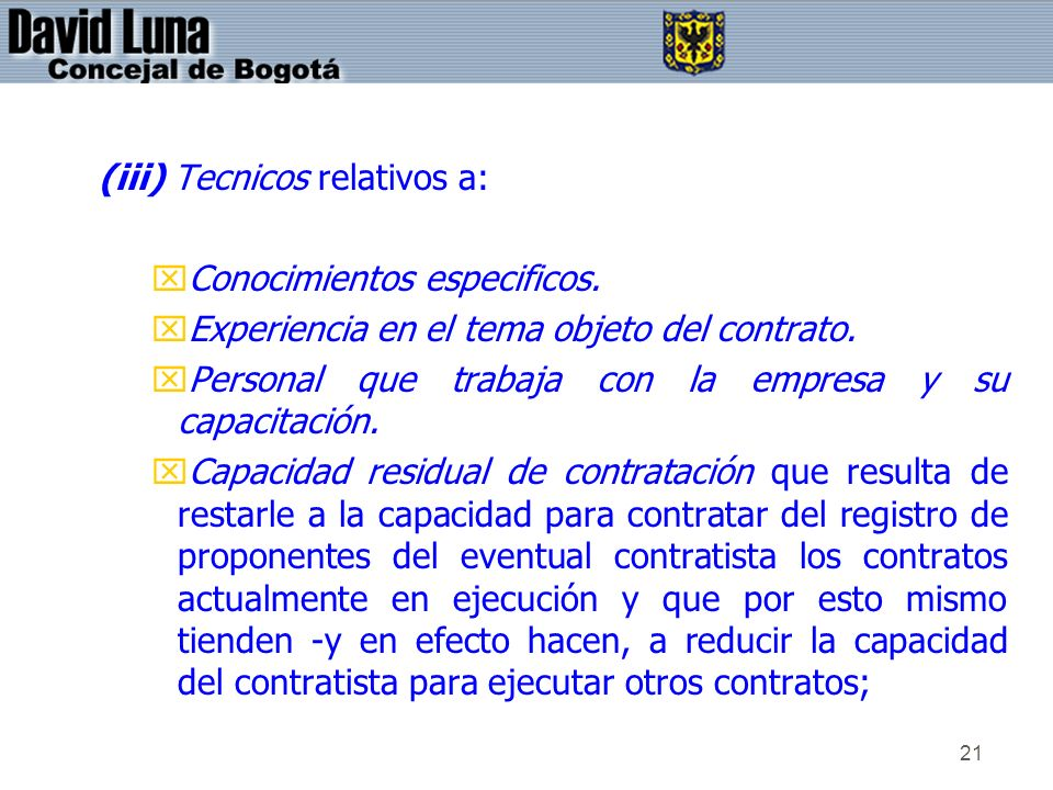 (iii) Tecnicos relativos a: