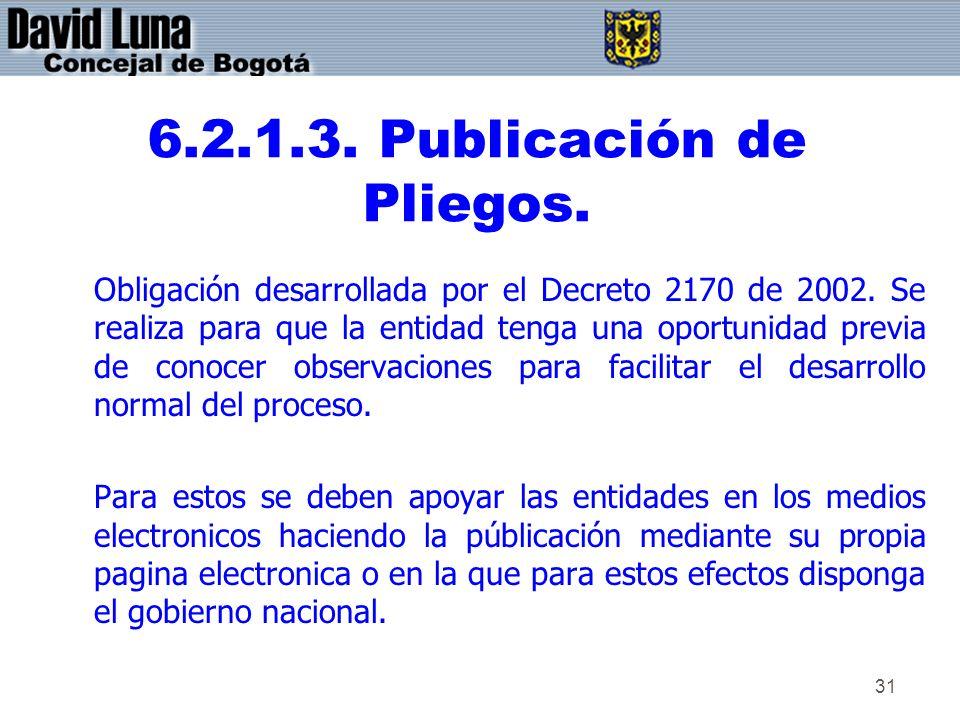 6.2.1.3. Publicación de Pliegos.