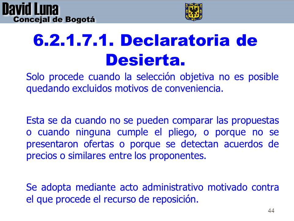 6.2.1.7.1. Declaratoria de Desierta.