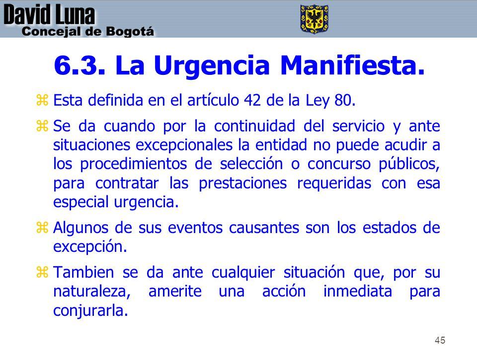 6.3. La Urgencia Manifiesta.