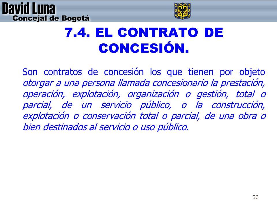 7.4. EL CONTRATO DE CONCESIÓN.