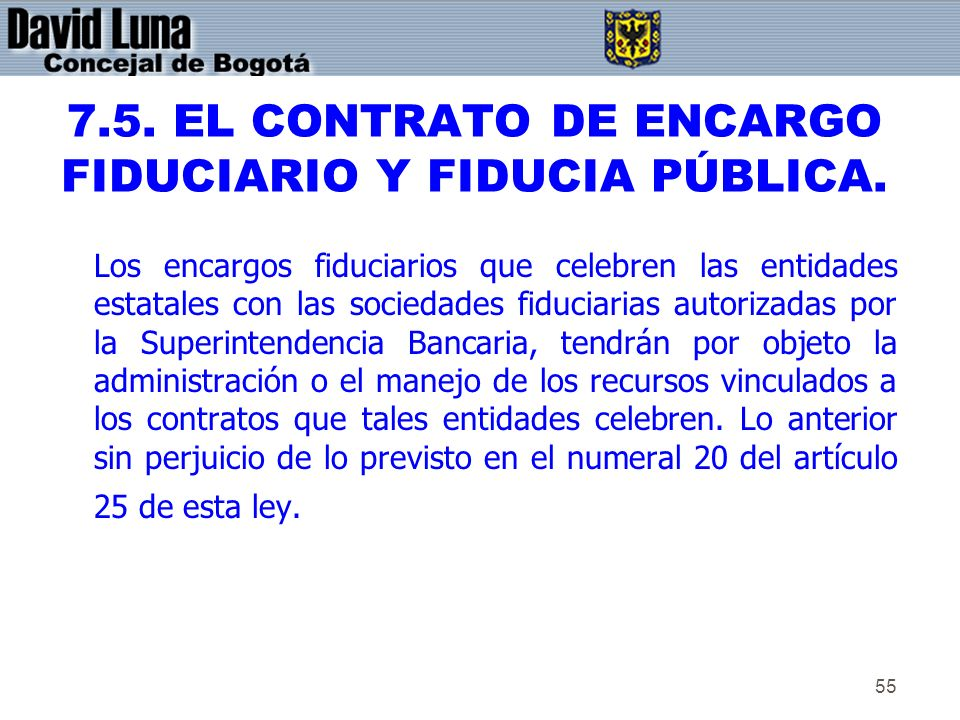 7.5. EL CONTRATO DE ENCARGO FIDUCIARIO Y FIDUCIA PÚBLICA.