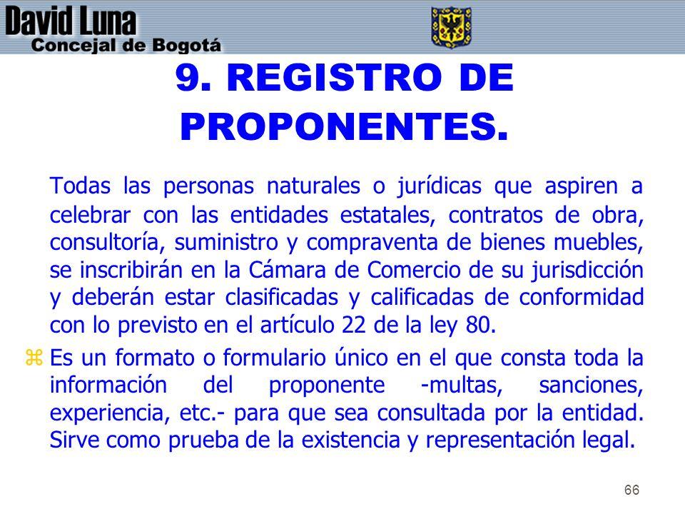 9. REGISTRO DE PROPONENTES.