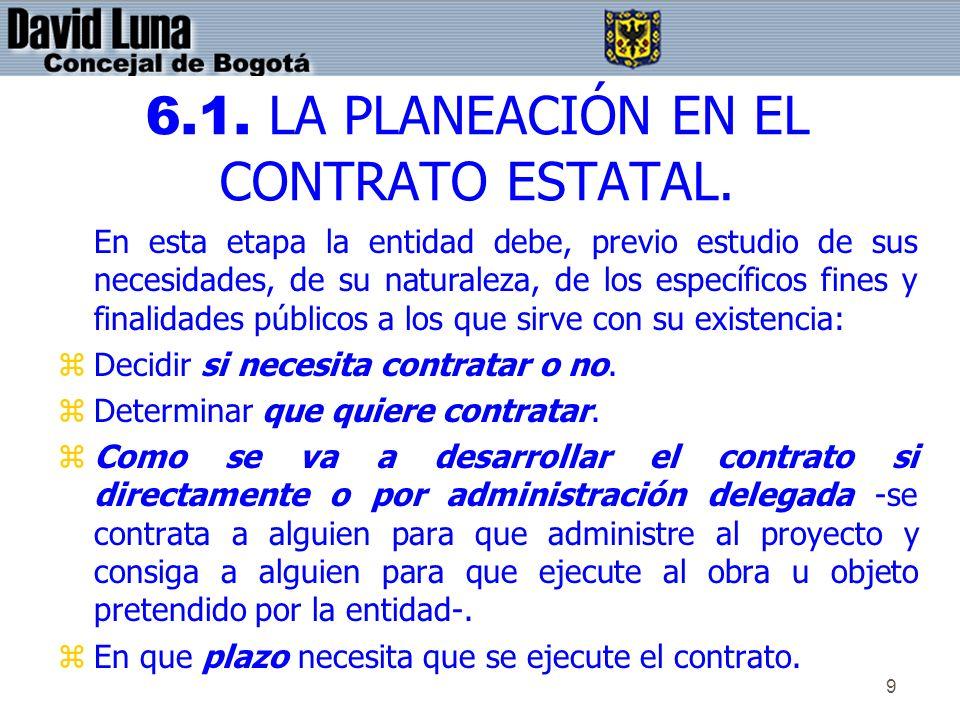 6.1. LA PLANEACIÓN EN EL CONTRATO ESTATAL.