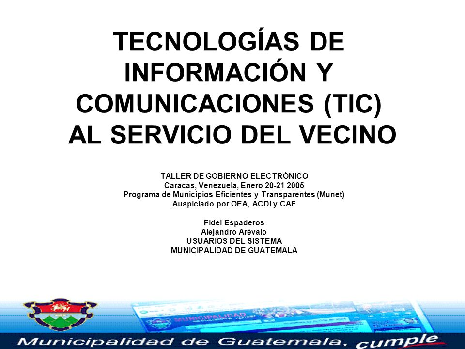 TECNOLOGÍAS DE INFORMACIÓN Y COMUNICACIONES (TIC) AL SERVICIO DEL VECINO