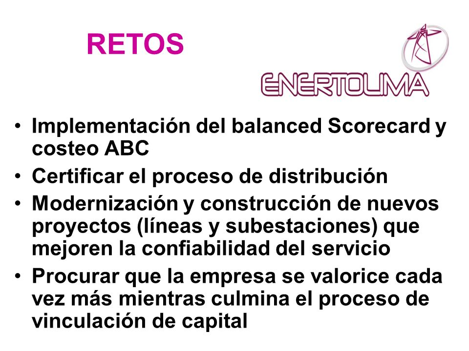 RETOS Implementación del balanced Scorecard y costeo ABC