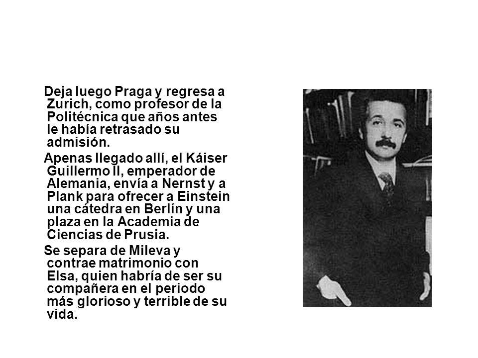 Deja luego Praga y regresa a Zurich, como profesor de la Politécnica que años antes le había retrasado su admisión.