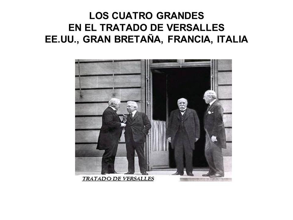 LOS CUATRO GRANDES EN EL TRATADO DE VERSALLES EE. UU