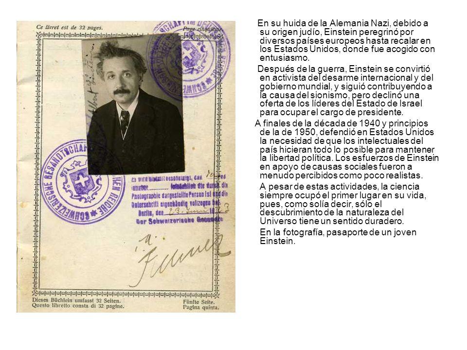En su huida de la Alemania Nazi, debido a su origen judío, Einstein peregrinó por diversos países europeos hasta recalar en los Estados Unidos, donde fue acogido con entusiasmo.