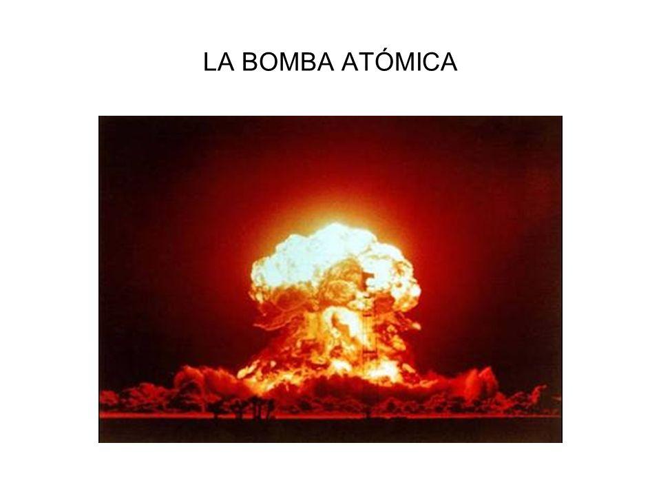 LA BOMBA ATÓMICA