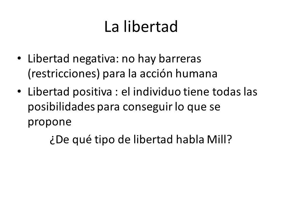 ¿De qué tipo de libertad habla Mill