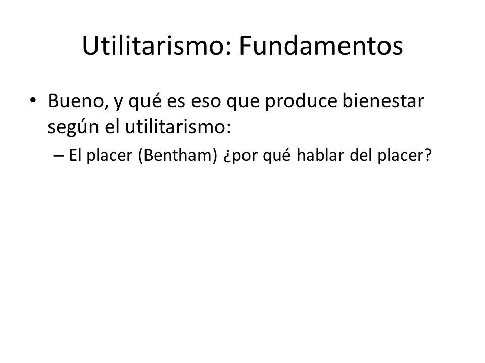 Utilitarismo: Fundamentos