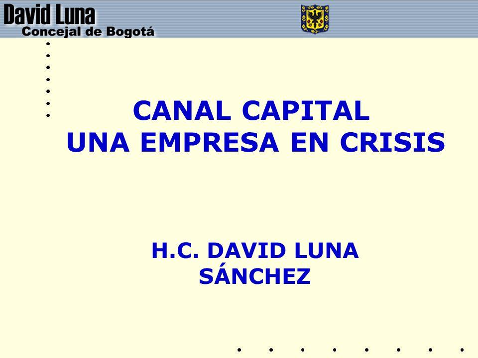 CANAL CAPITAL UNA EMPRESA EN CRISIS