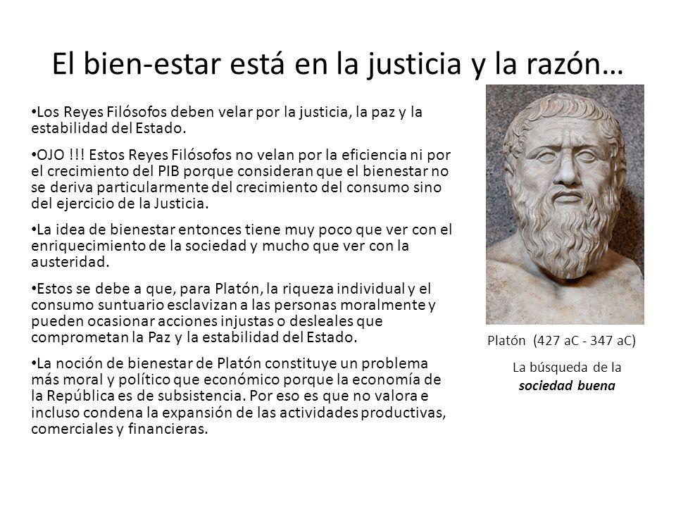 El bien-estar está en la justicia y la razón…