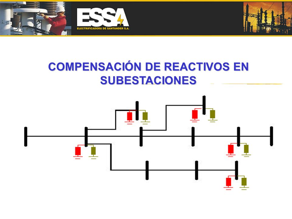 COMPENSACIÓN DE REACTIVOS EN SUBESTACIONES