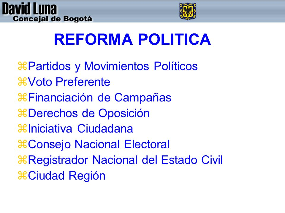 REFORMA POLITICA Partidos y Movimientos Políticos Voto Preferente