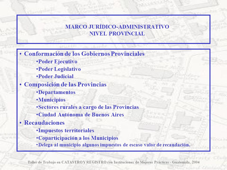 MARCO JURÍDICO-ADMINISTRATIVO NIVEL PROVINCIAL