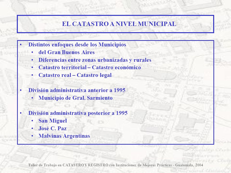 EL CATASTRO A NIVEL MUNICIPAL