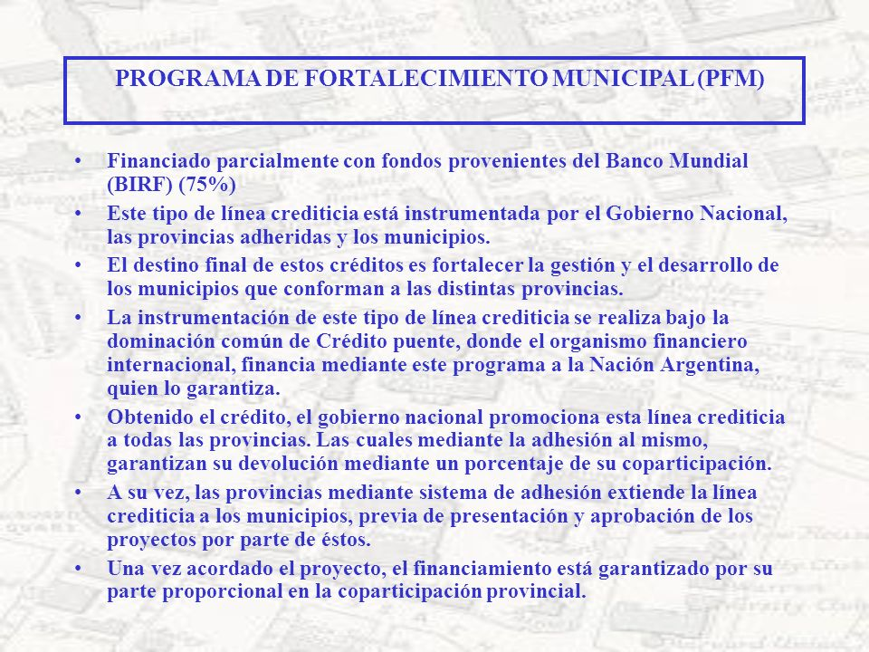 PROGRAMA DE FORTALECIMIENTO MUNICIPAL (PFM)