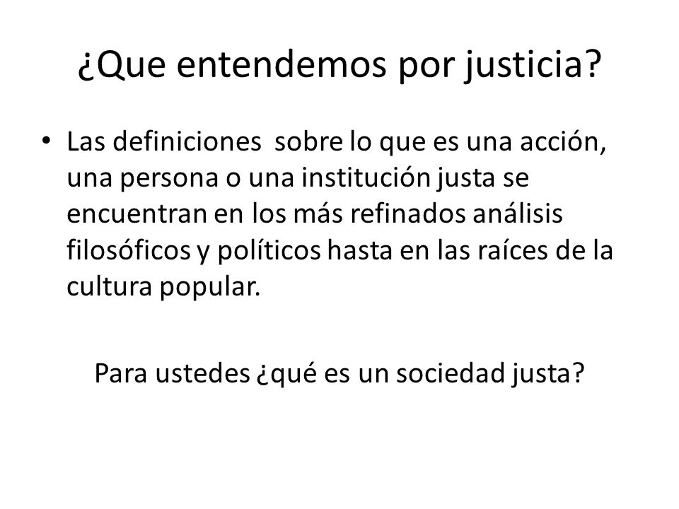 ¿Que entendemos por justicia