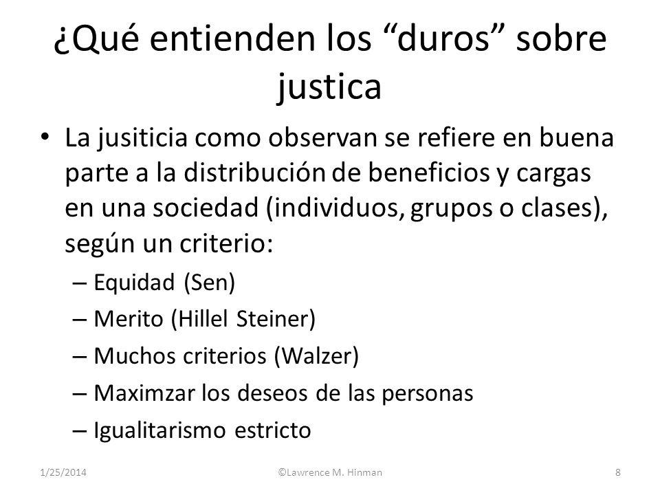 ¿Qué entienden los duros sobre justica