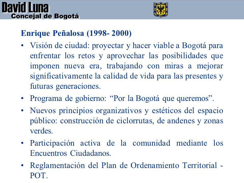Enrique Peñalosa (1998- 2000)
