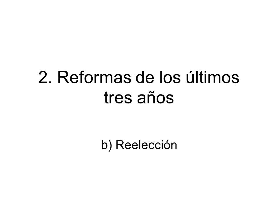 2. Reformas de los últimos tres años
