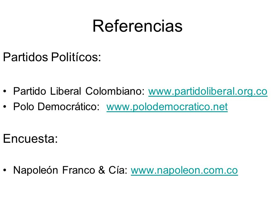 Referencias Partidos Politícos: Encuesta: