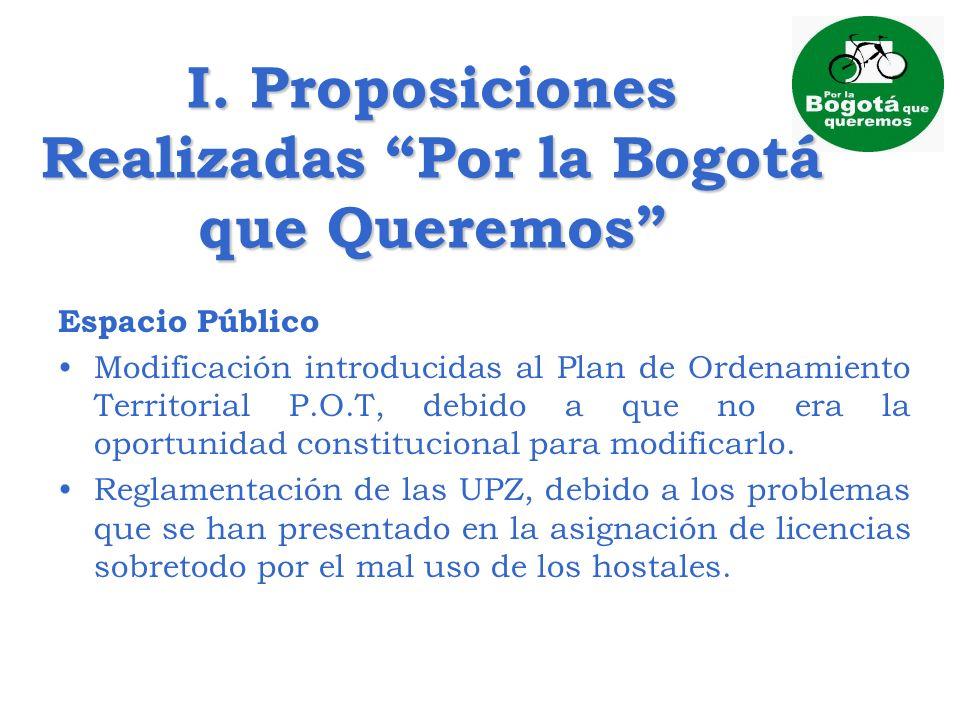 I. Proposiciones Realizadas Por la Bogotá que Queremos