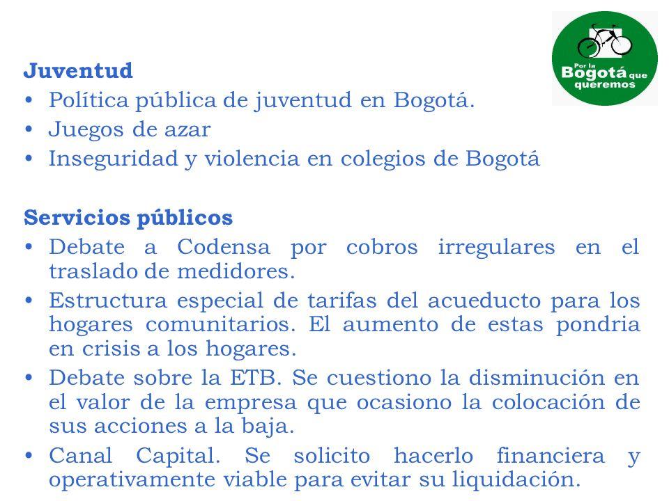 Juventud Política pública de juventud en Bogotá. Juegos de azar. Inseguridad y violencia en colegios de Bogotá.