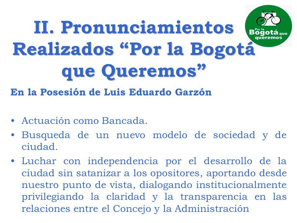 II. Pronunciamientos Realizados Por la Bogotá que Queremos